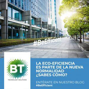 La Eco-eficiencia es parte de la nueva normalidad ¿Sabes cómo?